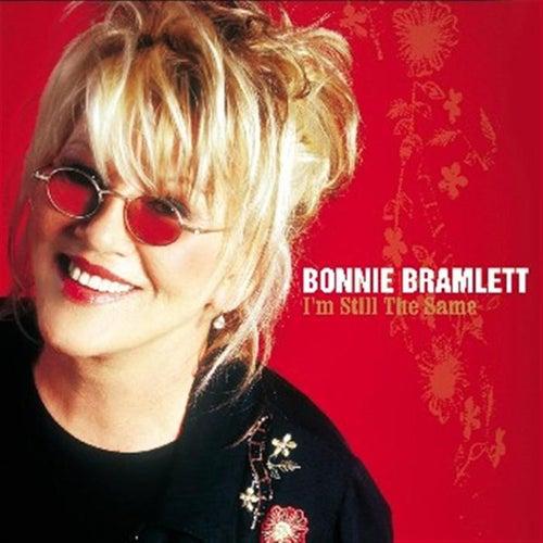 I'm Still The Same by Bonnie Bramlett