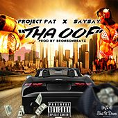 Tha Oof by Project Pat