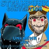 Steampunk Convention (Unknown Mix) [feat. Professer Elemental] by BB BlackDog
