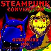 Steampunk Convention (GurdyBird Mix) [feat. Professor Elemental] by BB BlackDog