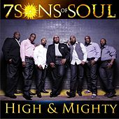 High and Mighty by 7 Sons Of Soul