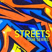 Streets DUB Series, Vol. 1 by Various Artists