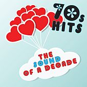 '70s Hits: The Sound of a Decade by Various Artists