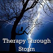 Therapy Through Storm by Thunderstorm