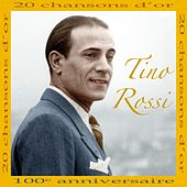 20 Chansons d'or (Centième anniversaire) by Tino Rossi