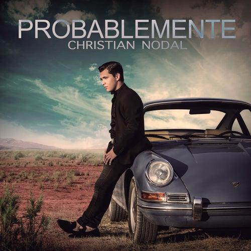 Probablemente de Christian Nodal