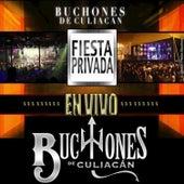Fiesta Privada by Los Buchones de Culiacan