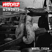 White Tyson by Madchild