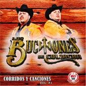 Corridos y Canciones, Vol. 1 by Los Buchones de Culiacan