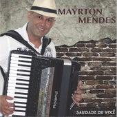 Saudade de Você by Mayrton Mendes