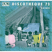 Syliphone discothèque 73: Guinée by Various Artists