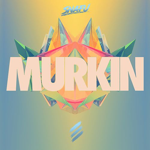 Murkin by Snafu