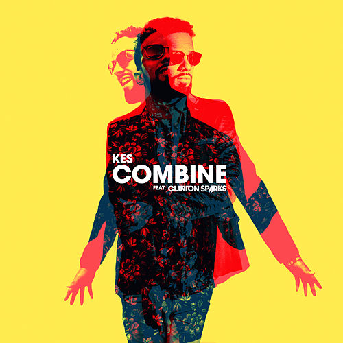 COMBINE (feat. Clinton Sparks) by Kes