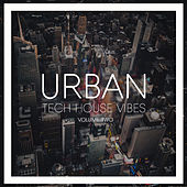 Urban Tech House Vibes, Vol. 2 by Various Artists