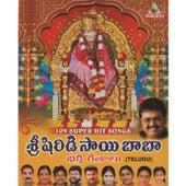 Shri Shirdi Sai Baba Bhakti Geetalu by Various Artists