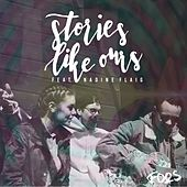 Stories Like Ours by Foos