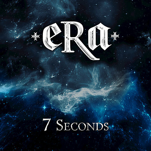 7 Seconds by eRa