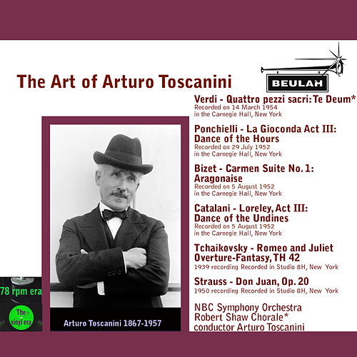 The Art of Arturo Toscanini by Arturo Toscanini