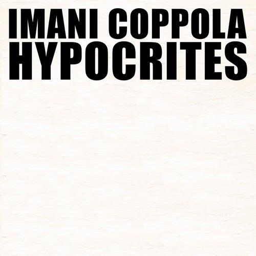 Hypocrites by Imani Coppola