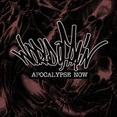 Apocalypse Now by World Of Pain