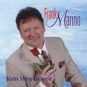 Play & Download Kein Weg zu weit by Frank Marino | Napster