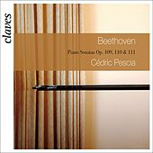 Play & Download Ludwig van Beethoven : Piano Sonatas Op. 109, 110 & 111 by Cédric Pescia | Napster
