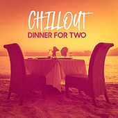 Chillout Dinner for Two by Various Artists