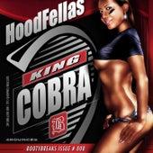 King Cobra by Hood Fellas