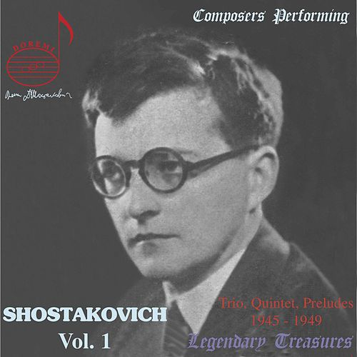 Composers Performing: Shostakovich Vol. 1 by Dmitri Shostakovich