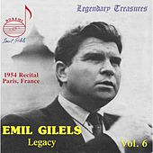 Emil Gilels Legacy Vol. 6 by Emil Gilels