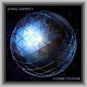 Monde Toxique by Anima Infinity