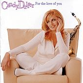 For The Love Of You by Candy Dulfer