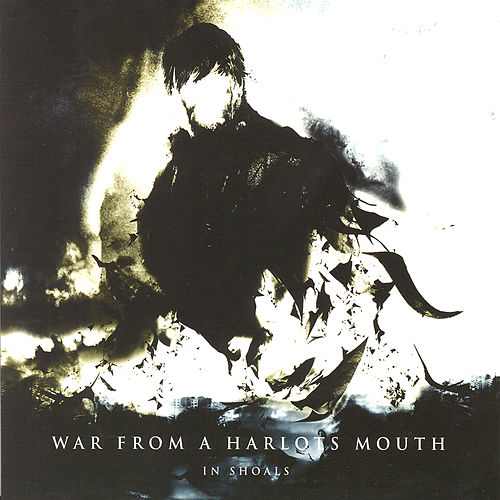 In Shoals by War From A Harlots Mouth