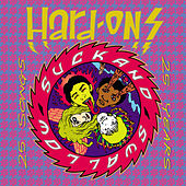 Suck And Swallow : 25 Years 25 Songs by Hard-Ons