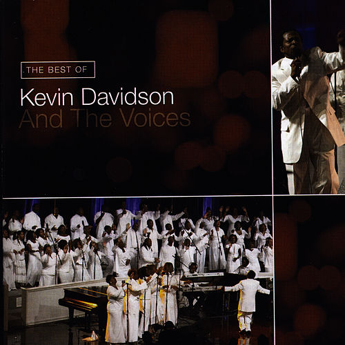 Play & Download The Best of Kevin Davidson And The Voices by Kevin Davidson And The Voices | Napster