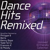 Play & Download Dance Hits Remixed by Various Artists | Napster