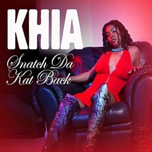 Snatch Da Kat Back (single) by Khia