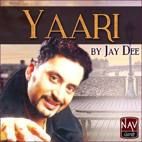 Yaari by Jay Dee
