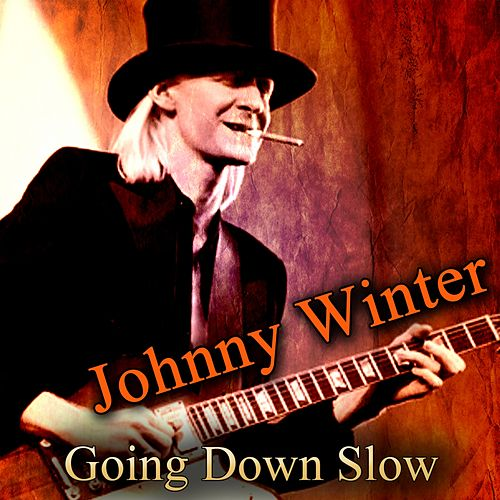 Going Down Slow von Johnny Winter