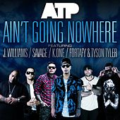 Ain't Going Nowhere by ATP (Adenosine Tri-Phosphate)