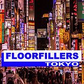 Floorfillers Tokyo (The Best Deephouse, EDM, Trap & Dirty House) by Various Artists