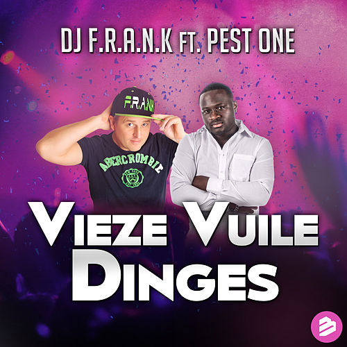 Vieze Vuile Dinges by DJ Frank