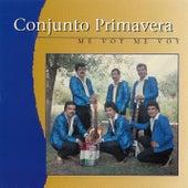 Me Voy Me Voy by Conjunto Primavera