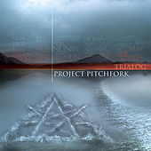 Play & Download Trialog by Project Pitchfork | Napster