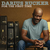For The First Time by Darius Rucker