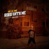 Roxx with Me by Mr. Lil One