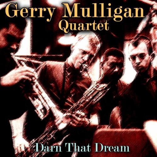 Darn That Dream by Gerry Mulligan Quartet