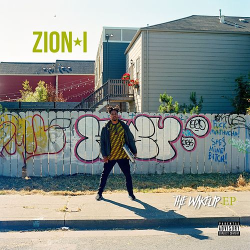 Wake Up - EP by Zion I