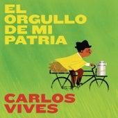 El Orgullo de Mi Patria by Carlos Vives