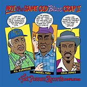 Not the Same Old Blues Crap II by Various Artists